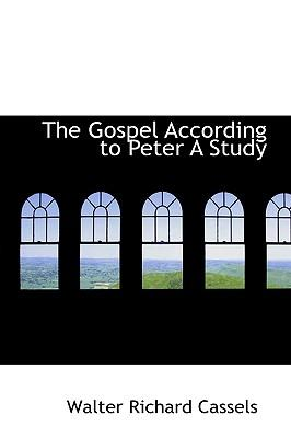 The Gospel According to Peter A Study