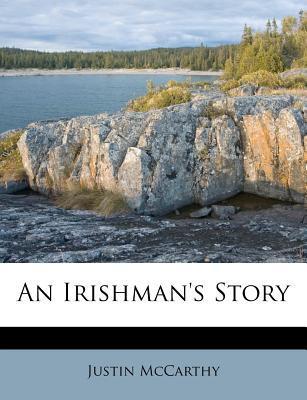 An Irishman's Story