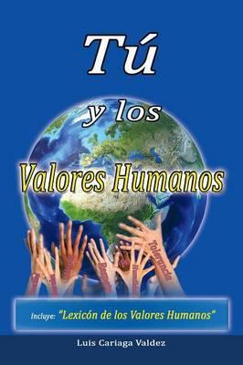 Tú y los valores humanos
