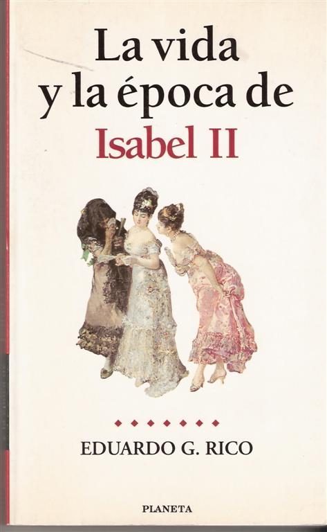 La vida y la época de Isabel II
