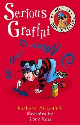 Serious Graffiti (No. 1 Boy Detective)