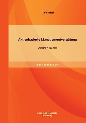 Aktienbasierte Managementvergütung