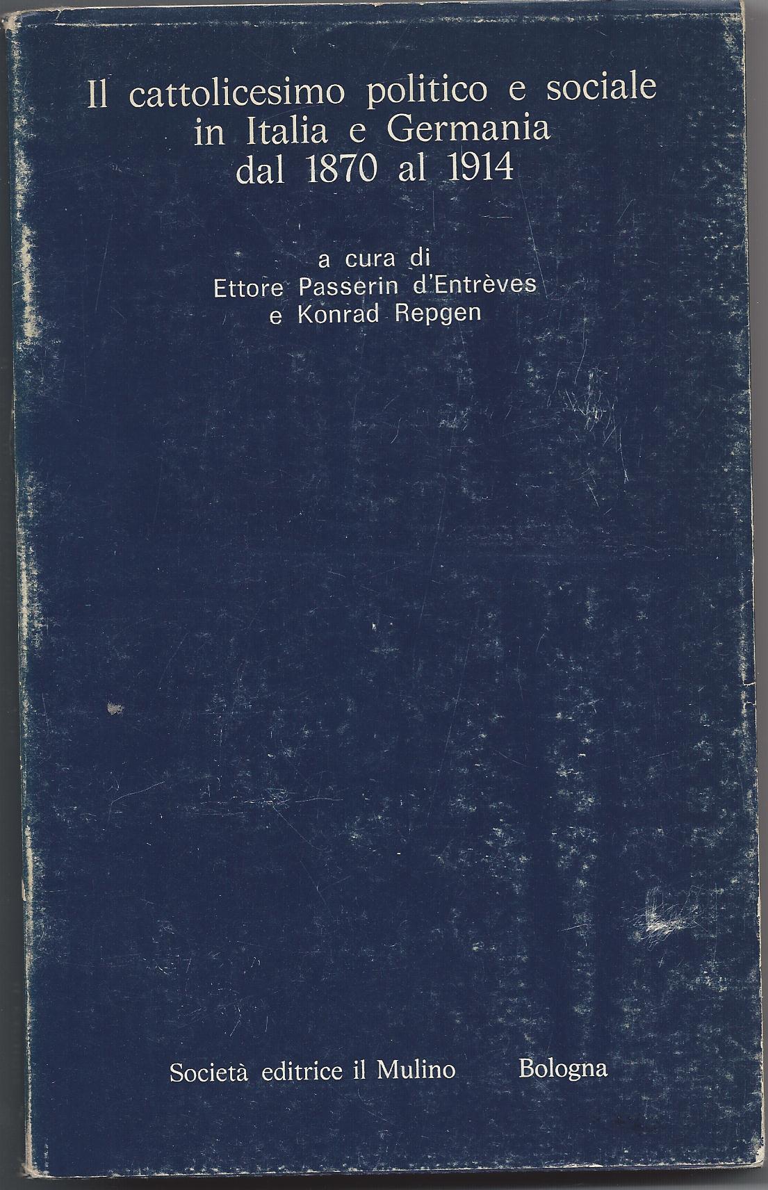Il cattolicesimo politico e sociale in Italia e Germania dal 1870 al 1914