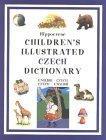Hippocrene Children's Illustrated Czech Dictionary