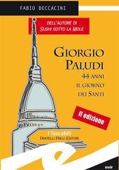 Giorgio Paludi, 44 anni il giorno dei santi