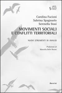 Movimenti sociali e conflitti territoriali. Nuovi strumenti di analisi