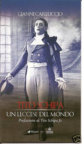 Tito Schipa. Un leccese nel mondo