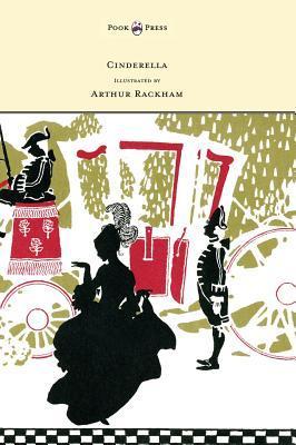 Cinderella - Illustrated by Arthur Rackham