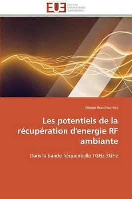 Les Potentiels de la Recuperation d'Energie Rf Ambiante