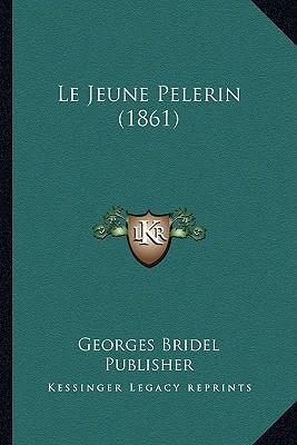 Le Jeune Pelerin (1861)