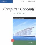 New Perspectives on Computer Concepts 6th Edition, Comprehensive