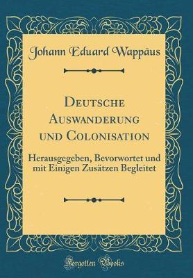 Deutsche Auswanderung und Colonisation