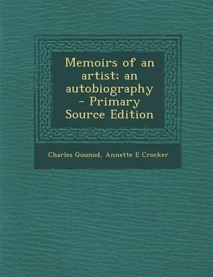 Memoirs of an Artist; An Autobiography