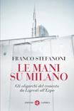 Le mani su Milano