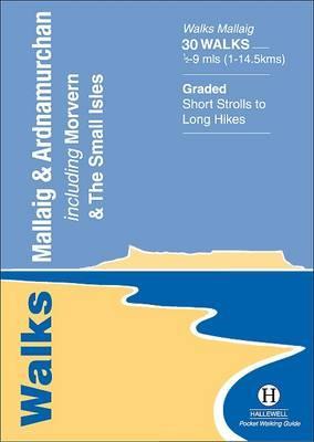 Walks Mallaig and Ardnamurchan (Hallewell Pocket Walking Guides)