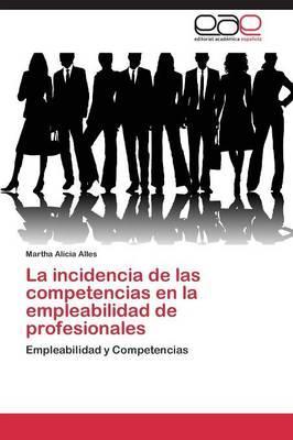 La incidencia de las competencias en la empleabilidad de profesionales