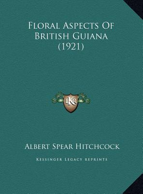 Floral Aspects of British Guiana (1921)