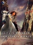 Shattered Dance
