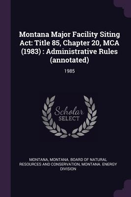 Montana Major Facility Siting ACT