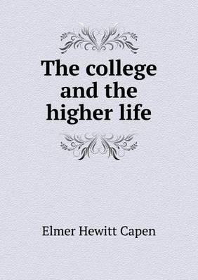 The College and the Higher Life
