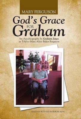 God's Grace for Graham