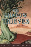 The Shadow Thieves