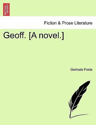 Geoff. [A novel.] VOL. III