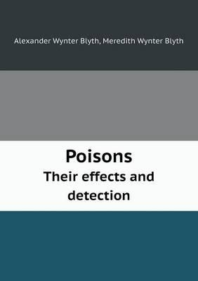 Poisons Their Effects and Detection