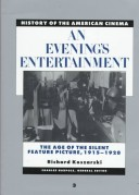 History of the American Cinema - An Evening's Entertainment