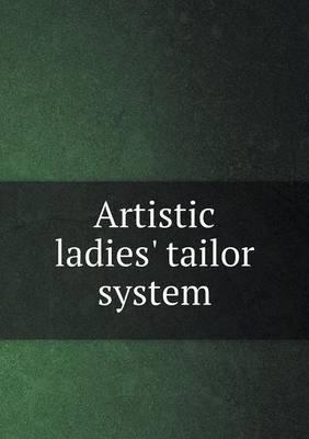 Artistic Ladies' Tailor System