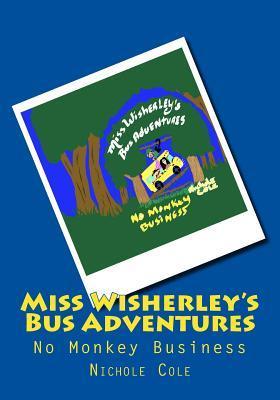 Miss Wisherley's Bus Adventures