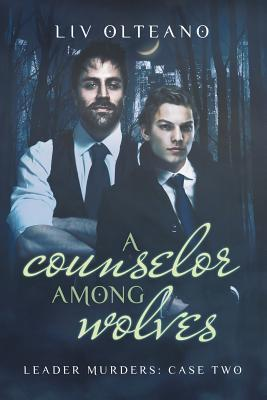 A Counselor Among Wolves
