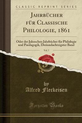 Jahrbücher für Classische Philologie, 1861, Vol. 7