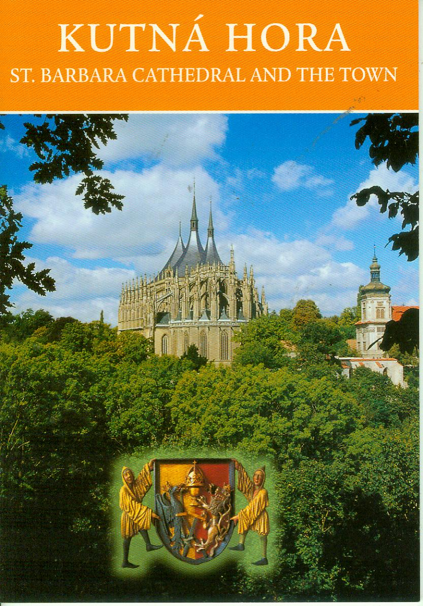 Kutna Hora-St. Barbara Cathedral and the town