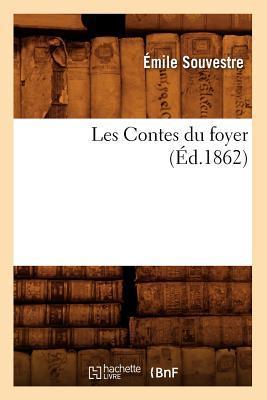 Les Contes du Foyer, (ed.1862)
