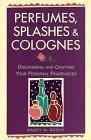 Perfumes, Splashes & Colognes
