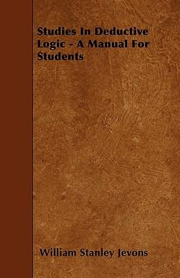 Studies In Deductive Logic - A Manual For Students