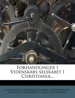 Forhandlinger I Videnskabs-Selskabet I Christiania.