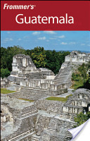 Frommer's Guatemala