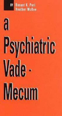 A Psychiatric Vade-Mecum