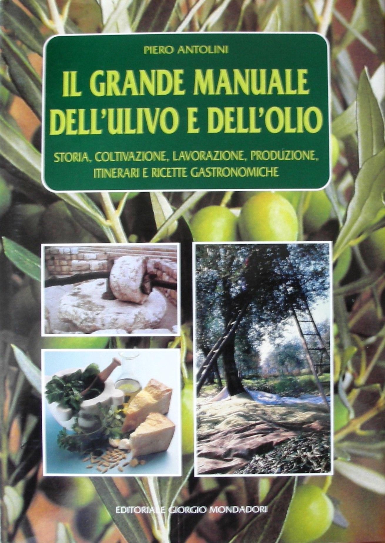 Il grande manuale dell'ulivo e dell'olio