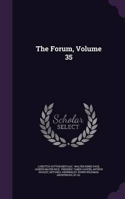 The Forum, Volume 35