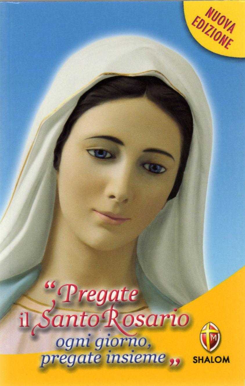 Pregate il rosario ogni giorno. Pregate insieme