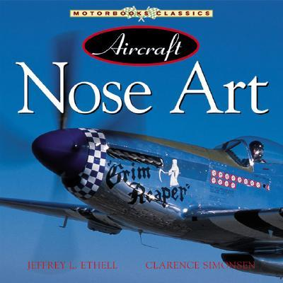 Aircraft Nose Art from World War I to Today