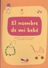 El nombre de mi bebe/ The Name of My Baby