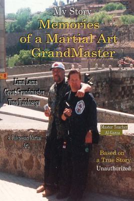 My Story Memories of a Martial Art Grandmaster