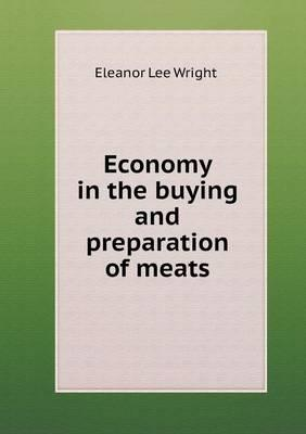 Economy in the Buying and Preparation of Meats
