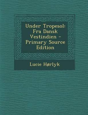 Under Tropesol