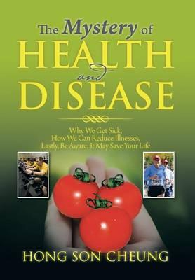 The Mystery of Health and Disease