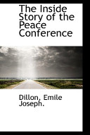 The Inside Story of the Peace Conference